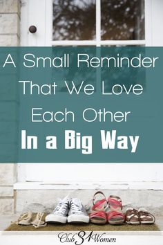 Does your family ever forget that they truly do love each other? Do they need an occasional reminder? Here's a wonderful way to remember our love in a BIG way! A Small Reminder That We Love Each Other in a Big Way ~ Club31Women