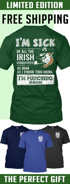 Irish Pride - Limited Edition. Only 2 days left for free shipping, get it now!