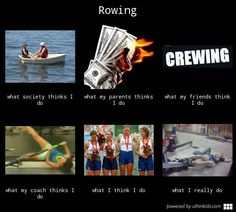 Haha so true. No seriously, once my coach challenged me to a erg race (I lost by about 100 meters) and when it was done I rolled off the erg and just lay there for 15 minutes. My friends had to dragged me down to the bay. Row Row Row, Row Row Your Boat, The Row, Rowing Memes, Rowing Quotes, Rowing Team, Rowing Crew, Rowing Workout, Workout Gear