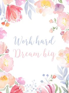 Work hard and dream big. Quote Posters, Quote Prints, Poster Prints, Dream Big Quotes, Quotes To Live By, Positive Quotes, Motivational Quotes, Inspirational Quotes, Pretty Words