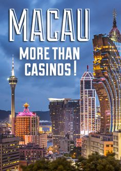 What to see and do in Macau