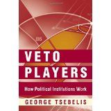 Tsebelis, G.: Veto Players: How Political Institutions Work (Paperback and eBook) Decision Making, Fails, Leadership, Insight, Ebooks, Politics, Reading, Scientists, Denmark