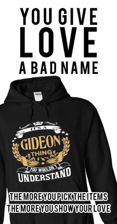 GIDEON .Its a GIDEON Thing You Wouldnt Understand - T Shirt, Hoodie, Hoodies, Year,Name, Birthday