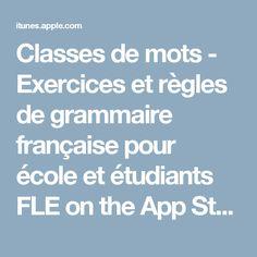 Classes de mots - Exercices et règles de grammaire française pour école et étudiants FLE on the App Store