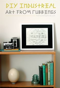 DIY Industrial Art from Rubbings. Something fun to do with a friend or significant other.