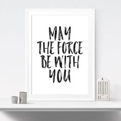 May The Force Be With You Quote Poster Art - Star Wars Art #starwars #wallart #decor