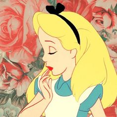 """ I can't go back to yesterday because I was a different person then"" Alice"