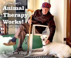 Animals play a very important part in all our lives! Animal therapy for people with #Dementia is very effective! Saved from https://twitter.com/JuraCareVillage