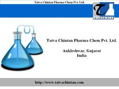 TATVA CHINTAN is an integrated growing specialty chemical and pharmaceutical company, promoted by three young and technocrats friends, founded in 1996 with the purpose of serving the community and aiming to become one of the fastest growing specialty chemical and pharmaceutical company in India.