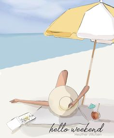 the weekend - take some time to decompress and just BE Hello Weekend, Bon Weekend, Happy Weekend, Weekend Quotes, Parasols, Watercolor Illustration, Cartoon Art, Strand, Creative Art