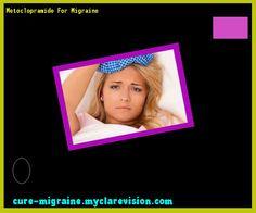 Metoclopramide For Migraine 114655 - Cure Migraine