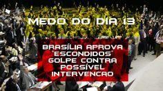 """ALERTA GERAL DIA 13!!!BRASÍLIA aprova """"ESCONDIDOS"""" golpe contra possível..."""
