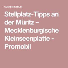 Stellplatz-Tipps an der Müritz – Mecklenburgische Kleinseenplatte - Promobil