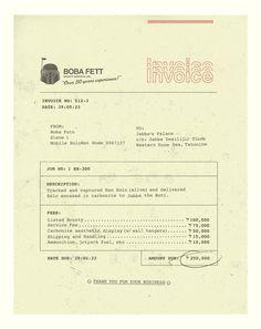 Invoice from Boba Fett to Jabba the Hutt