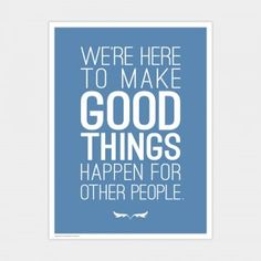 Make Good Things Happen 18x24 Poster (blue)
