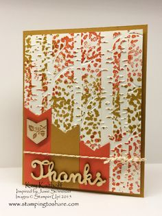 Wow - how pretty!  Use the back side of a Woodland Embossing folder and stamp leaves from Sheltering Tree in gorgeous fall colors.  There's a video tutorial for this colorful handmade thank you card.