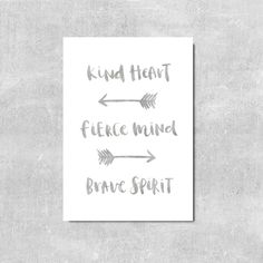 Nursery Wall Art Typography Print Kind Heart Fierce Mind Brave Spirit Arrow Art Boho Wall Decor Arrow Wall Art Grey Art Boho Kids Room Decor by violetandalfie on Etsy