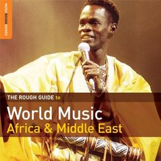 Rough Guide to World Music: Africa & Middle East Book Club Books, Book 1, New Books, This Book, The Middle, Middle East, Pakistani Music, Naher Osten, Sing Out