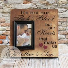 its not our flesh blood but our hearts that make us father and son picture frame step dad picture frame fathers day gift for step dad