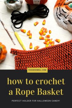 Rope and Crochet Basket Crochet Rope, Crochet Motif, Free Crochet, Crochet Patterns, Halloween Crochet, Halloween Candy, Halloween Crafts, Rope Basket, Wrist Warmers