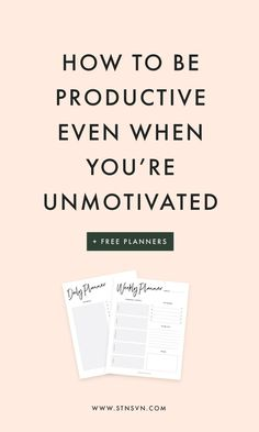 How To Be Productive Even When You're Unmotivated | blogging for beginners | entrepreneur tips | weekly planner