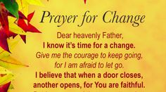 Prayer for Change | http://gracevine.christiantoday.com/article/prayer-for-change-4318
