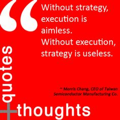 Strategy and execution