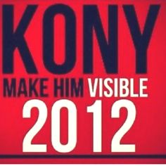 #kony2012 be part of this