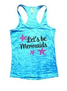 Womans Burnout Workout Tank Top - Lets Be Mermaids Beach T-shirt Funny Threadz X-Large, Blue