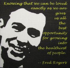 Mr Rogers quotes   FRED ROGERS QUOTE - Mr Rogers - Unconditional Love - Printed Patch ...