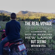 """The real voyage of discovery consists not in seeking new lands but seeing with new eyes."" -Marcel Proust  If you like this then join us at ThrillingHeroics.com"