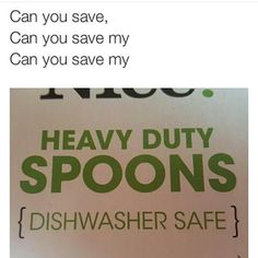 The only issue I have with this is that I can't sing the normal lyrics anymore and it always comes out as 'heavy duty spoons'