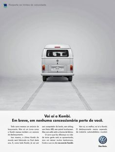 The Print Ad titled Kombi Last Edition Campaign was done by ALMAP BBDO Brazil advertising agency for product: Volkswagen Bus (brand: Volkswagen) in Brazil. Volkswagen Transporter, Volkswagen Bus, Transporter T3, Vw Camper Bus, Creative Advertising, Print Advertising, Print Ads, Ads Creative, Advertising Campaign