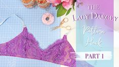 Part 1 of the lacy Darcey pattern hack tutorial! In this video we will alter the pattern pieces and cut out the pattern in stretch lace, ready to sew in part. Sewing Lace, Sewing Lingerie, Sewing Tutorials, Sewing Patterns, Eye Tape, Honeymoon Planning, Bra Styles, Evie, Stretch Lace