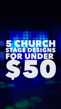 Easy church stage designs for under $50