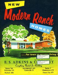 """""""New! Modern Ranch Homes . . . for town or country living!"""" Ranch-style house plans by E. S. Adkins & Company (Maryland, 1956)."""