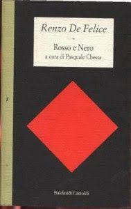 Leggere Libri Fuori Dal Coro : ROSSO E NERO di Renzo De Felice a cura di Pasquale Chessa