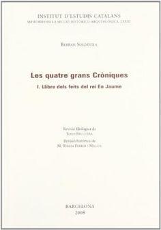 Les quatre grans cròniques. V, Apèndix i ìndex - Barcelona : Institut d'Estudis Catalans, 2016
