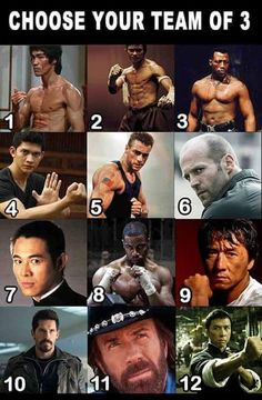 "fandeemworld: "" CHOOSE YOUR TEAM of 3 post in reblog or reply 1. Bruce Lee 2.Tony Jaa 3. Wesley Snipes 4. Iko Uwais 5. Jean Claude Van Damme 6. Jason Statham 7. Jet Li 8. Michael Jai White 9. Jackie Chan 10. Scott Adkins 11. Chuck Norris 12. Donnie..."