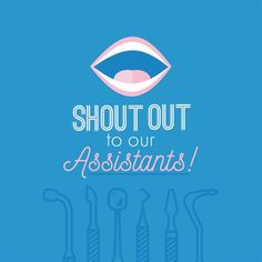 Dentaltown - We'd like to shout out to all dental assistants a Happy Memorial Day! Thank you for always bringing a smile to our patients!
