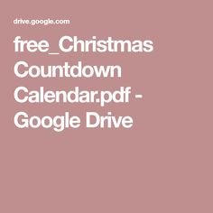 free_Christmas Countdown Calendar.pdf - Google Drive