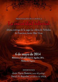"""Cartel Oficial de la presentación de """"La Oscuridad Infernal"""", la última entrega de la trilogía literaria """"La Cólera de Nébulos""""."""
