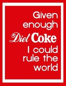 Diet Coke. good-stuff