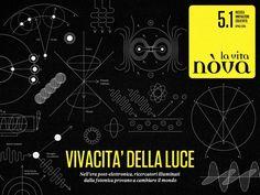 Il sole 24 ore / La vita nova / Vividness light from The Workroom
