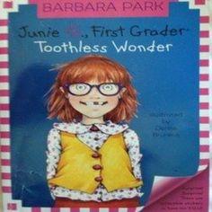 10/$15 Junie B. First Grader - Toothless Wonder