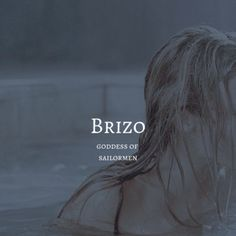 brizo / goddess of sailormen Percy Jackson, Greek Mythology Gods, Greek Gods And Goddesses, Pretty Names, Cute Names, Unusual Words, Rare Words, Beautiful Words, Pretty Words