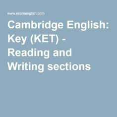 Cambridge English: Key (KET) - Reading and Writing sections
