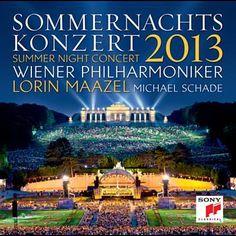 Wiener Philharmoniker - Sommernachtskonzert 2013 / Summer Night Concert (NEW CD) Ride Of The Valkyries, Wiener Philharmoniker, Vienna Philharmonic, Classical Music, Sony Classical, Overture, Vienna Austria, Summer Nights, Orchestra