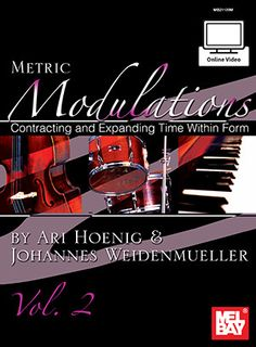 Metric Modulations - Contracting and Expanding Time Within Form, Vol. 2 (Book + Online Video)
