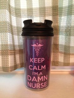 Keep Calm Im A Damn Nurse Travelers Mug. Only $8.00 on ETSY!